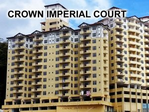 CROWN IMPERIAL COURT
